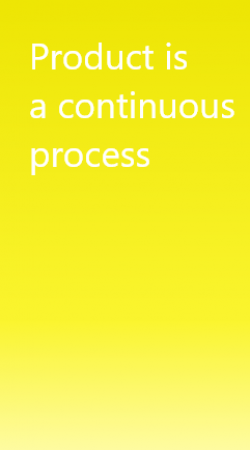 Building a product is continuous process