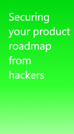 Secure your product road map from hackers